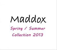 Maddox 2013 Spring / Summer Collection
